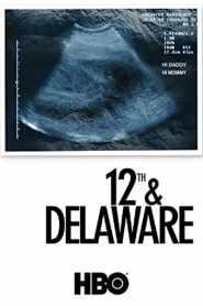 ทเวล์ฟ แอนด์ เดลาแวร์ 12th & Delaware (2010)