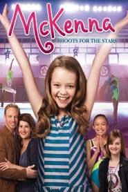 แมคเคนน่าไขว่คว้าดาว An American Girl: McKenna Shoots for the Stars (2012)