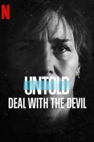 สัญญาปีศาจ Untold: Deal with the Devil (2021)