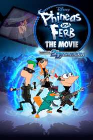 Phineas and Ferb: The Movie: Across the 2nd Dimension (2011)