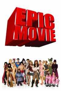 ยำหนังฮิต สะกิตต่อมฮา Epic Movie (2007)