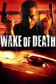 คนมหากาฬล้างพันธุ์เจ้าพ่อ Wake of Death (2004)