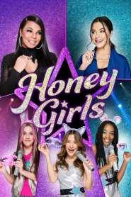 ฮันนี่ เกิร์ลส์ วงลับหัวใจจี๊ดจ๊าด Honey Girls (2021)