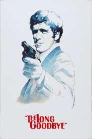 The Long Goodbye (1973)