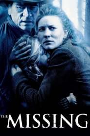 เดอะ มิสซิ่ง ล่ามัจจุราชแดนเถื่อน The Missing (2003)