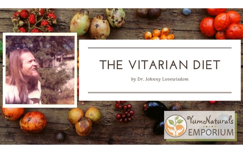 The Vitarian Diet by Dr. Johnny Lovewisdom