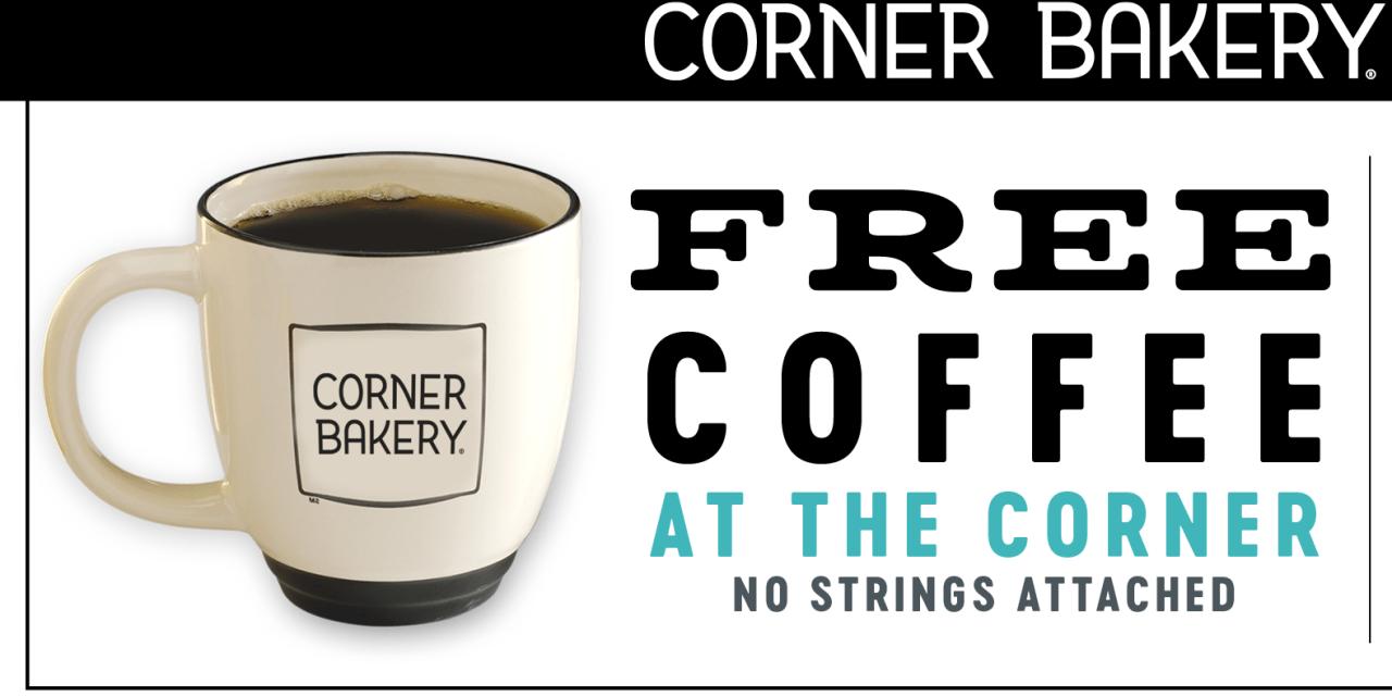 Free Corner Bakery Cafe Coffee