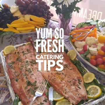 Yum So Fresh Catering Tips