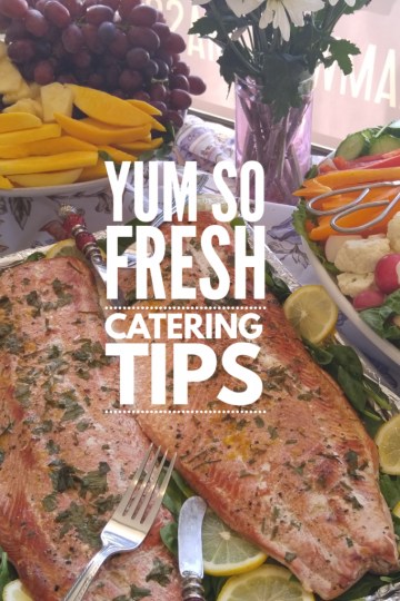 Yum So Fresh Catering Tips