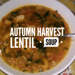 Autumn Harvest Lentil Soup Recipe