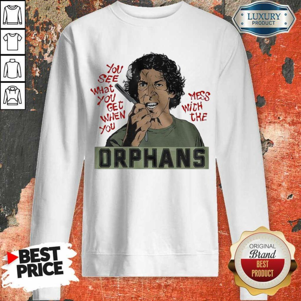 Appalled The Orphans You See What You Get 9 Sweatshirt