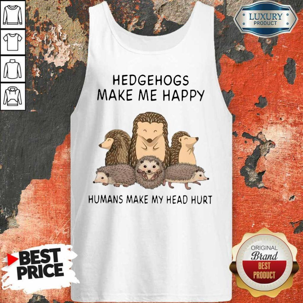 Great Make Me Humans Make My Head 7 Tank Top