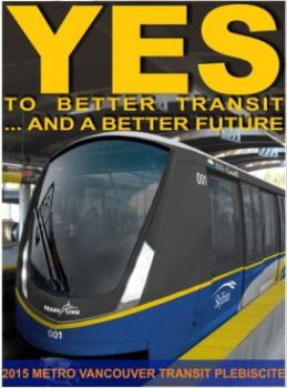 YES to Better Transit_and a Better Future - 1