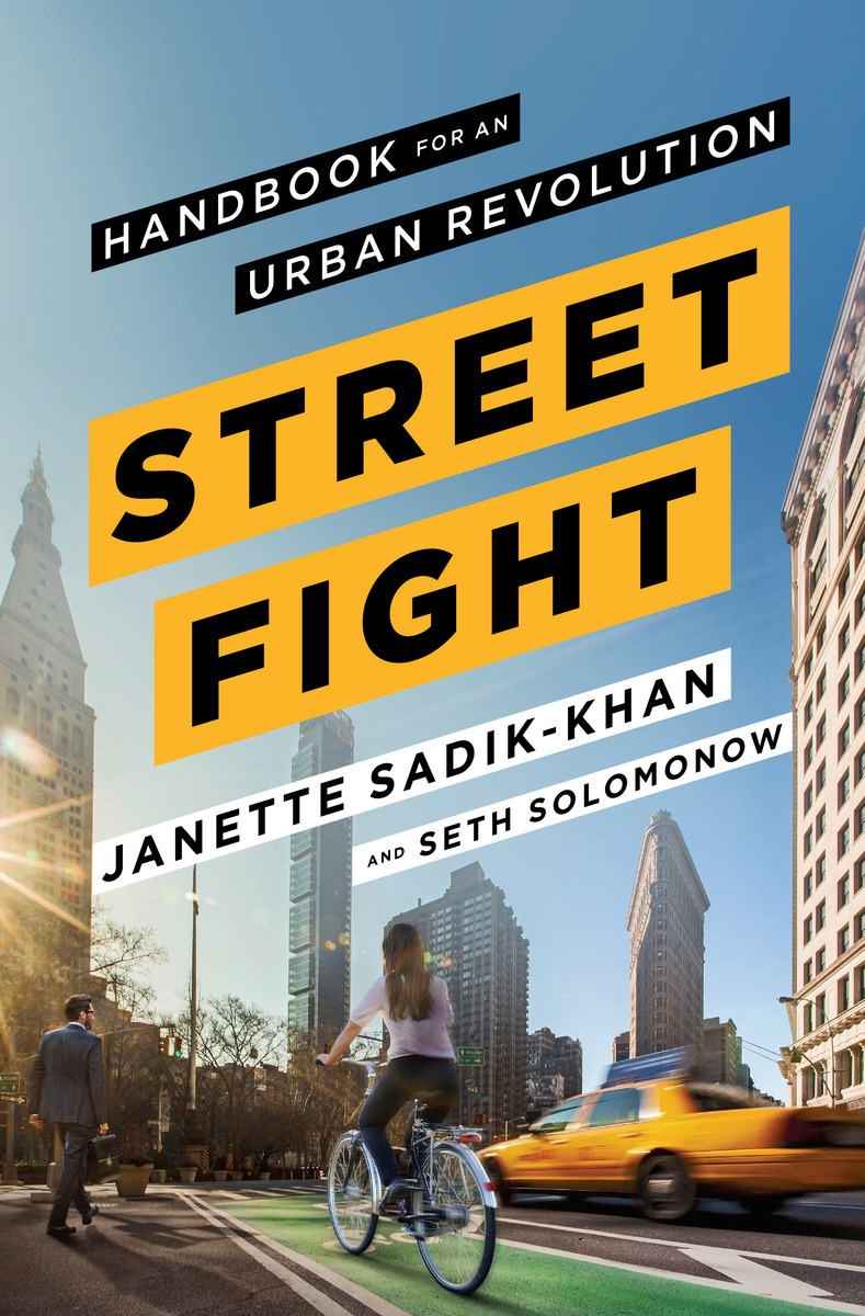 Streetfight — Handbook for an Urban Revolution