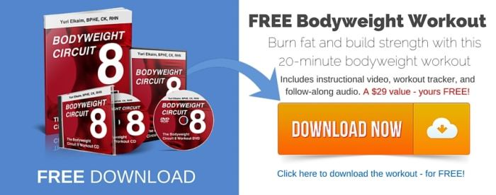 Click Here to Get Your Free Bodyweight Circuit Workout