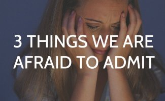 Top 3 Things Churchgoers are Afraid to Admit