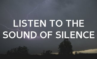 Listen for the Sound of Silence