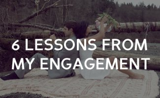 6 Lessons from my Engagement