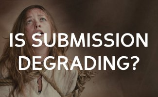 Is submission degrading for women?