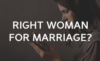 How can I be the right woman for marriage?
