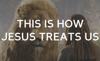 This is how Jesus treats us