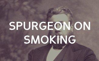Spurgeon on smoking