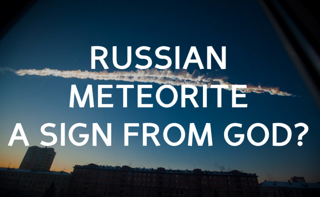 russian meteorite sign from god