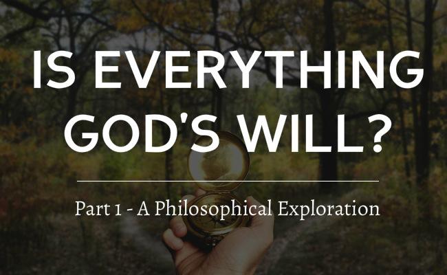 gods will philosophy