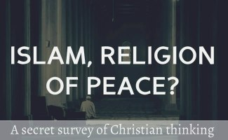 Islam, the religion of peace and the secret study of Christian thinking and Biblical illiteracy