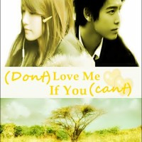 (Don't) Love Me if You (can't) [Part 8]