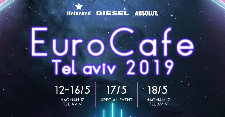 Euro Cafe - Tel Aviv 2019