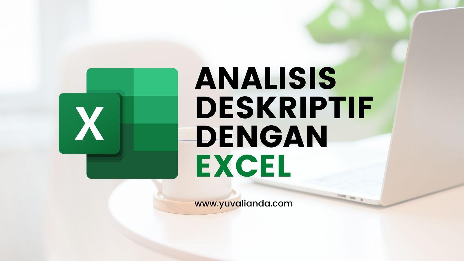 analisis-deskriptif-dengan-excel