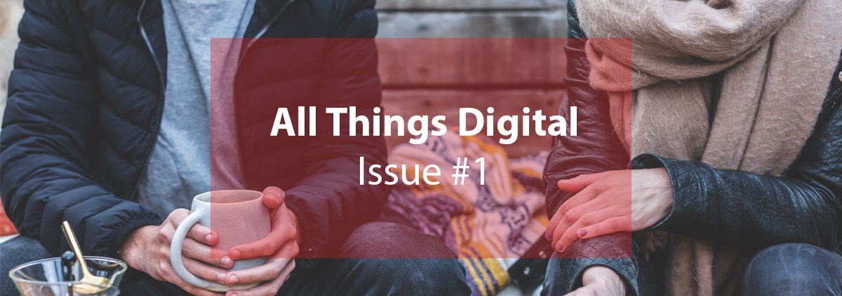 All Things Digital - Issue #1