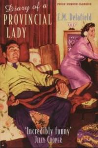 Diary of a Provincial Lady (The Provincial Lady #1) by E.M. Delafield