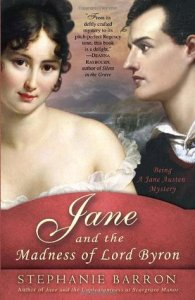 Jane and the Madness of Lord Byron (Jane Austen Mysteries #10) by Stephanie Barron