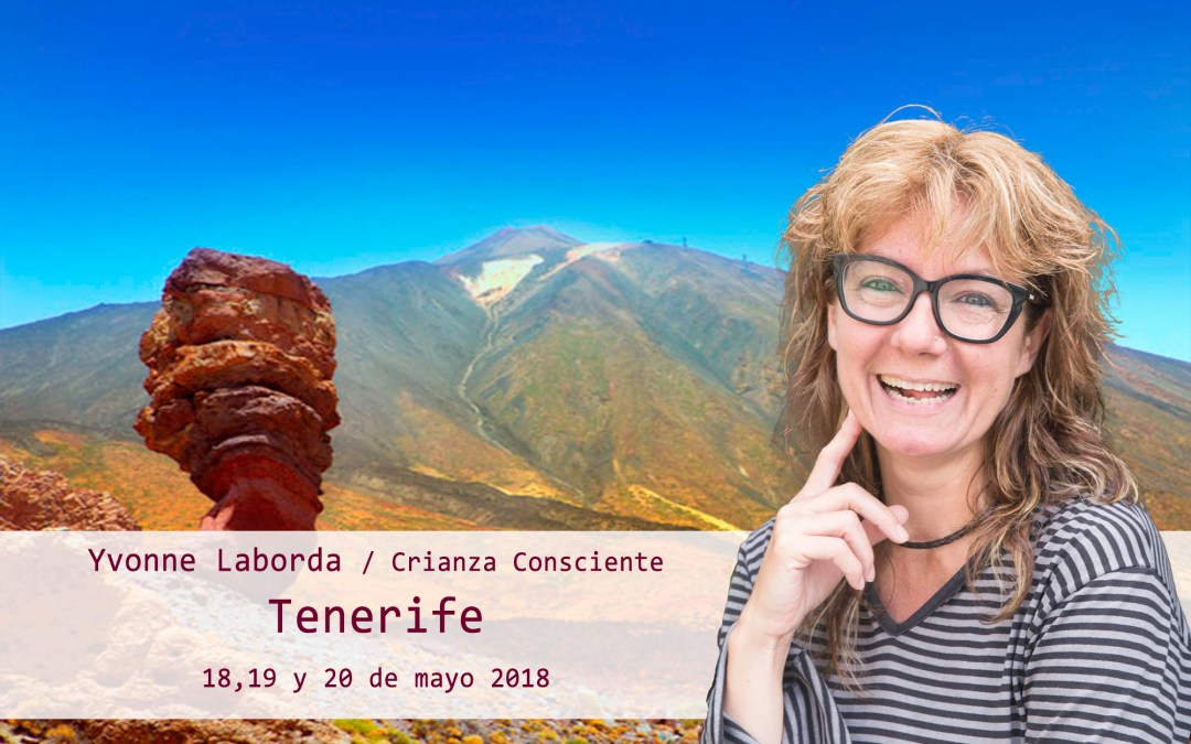 Tenerife – Crianza Consciente