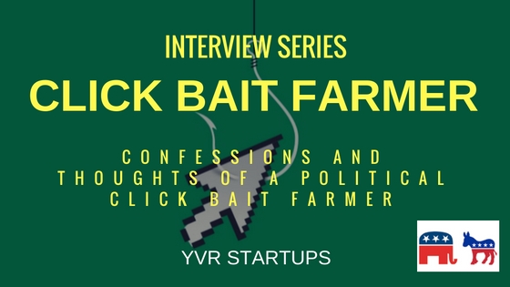 Interview Clickbait Farmer - YVR Startups