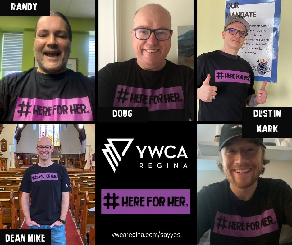"Photo collage of men who are ""Here for Her"" and for YWCA Regina"