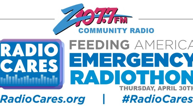 FEEDING AMERICA EMERGENCY RADIOTHON ALL DAY TODAY ON Z107.7
