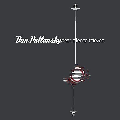 DAN PATLANSKY Clear Silence Thieves