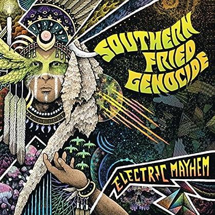 SOUTHERN FRIED GENOCIDE Electric Mayhem