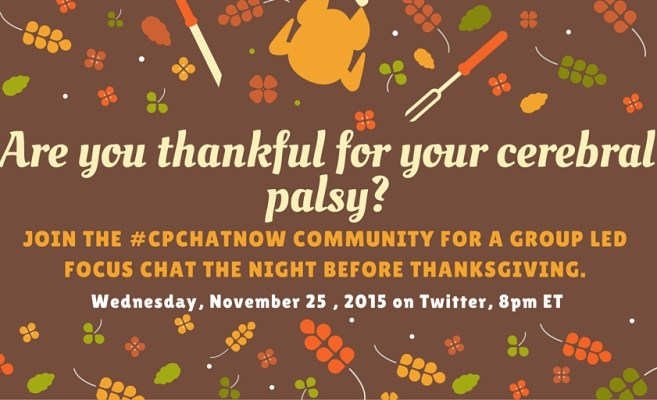 Are you thankful for your cerebral palsy?