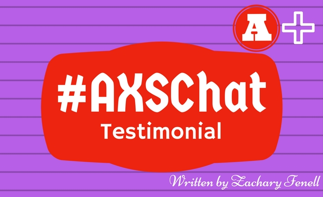 After talking up the AXSChat community a lot,Zachary Fenell takes time to write a formal testimonial for the community.