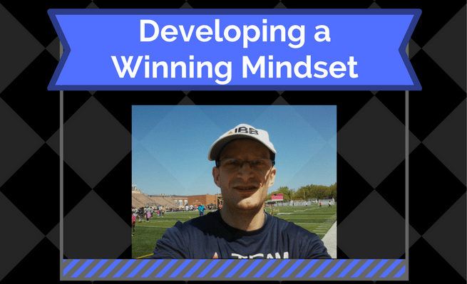 Developing a Winning Mindset