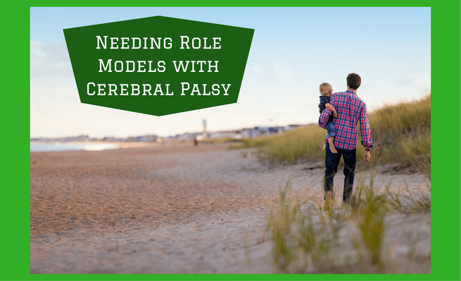 Needing Role Models with Cerebral Palsy