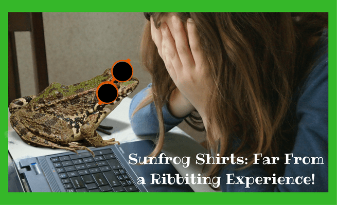 Sunfrog Shirts- Far From a Ribbiting Experience!
