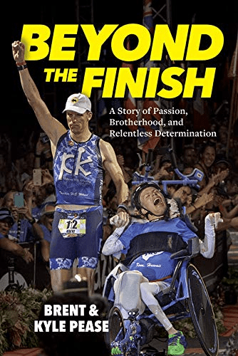 Book cover for Beyond the Finish by Brent and Kyle Pease