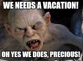 Gollum Vacation Meme