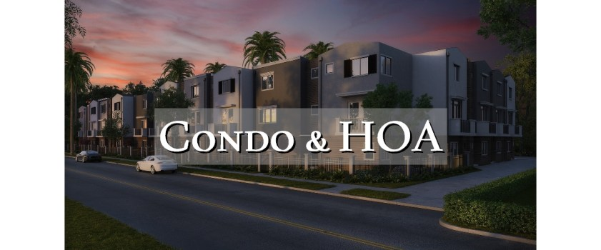 An Experienced LCAM Knows Condos and HOAs