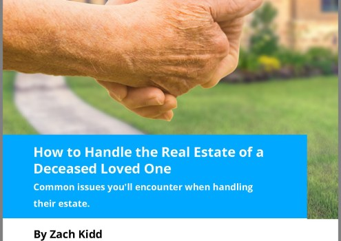 How to handle the Real Estate of a deceased family member or friend